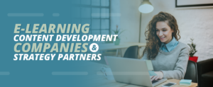 Explore these e-learning content development companies and service providers.