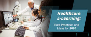 Explore our comprehensive guide to healthcare e-learning.