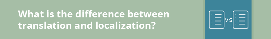 What is the difference between e-learning translations and localization?