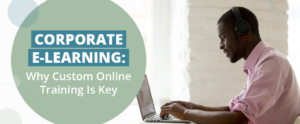 Explore this comprehensive guide to corporate e-learning.