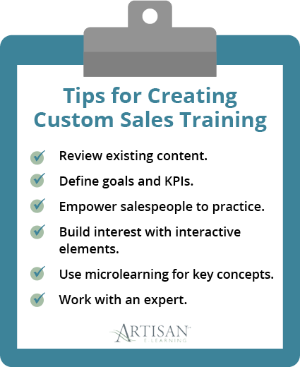 Here are some tips for creating your custom sales training.