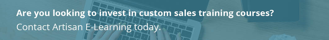 Contact us today to begin development for your custom sales training.
